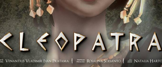 BWW Previews: Teater KataK's CLEOPATRA in Gedung Kesenian Jakarta