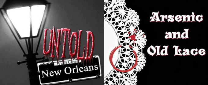 NOLA Voice Theatre to Stage UNTOLD NEW ORLEANS and ARSENIC AND OLD LACE This Summer