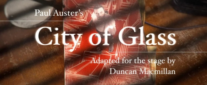Casting Announced for the World Premiere of Paul Auster's CITY OF GLASS