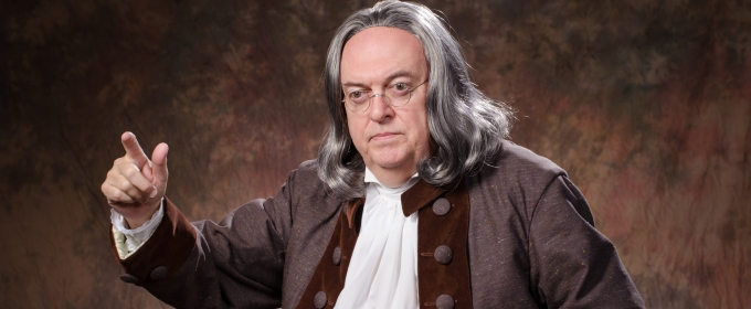 BWW Review: History Comes Alive in BEN FRANKLIN: AN INGENIOUS LIFE with Ray Flynt