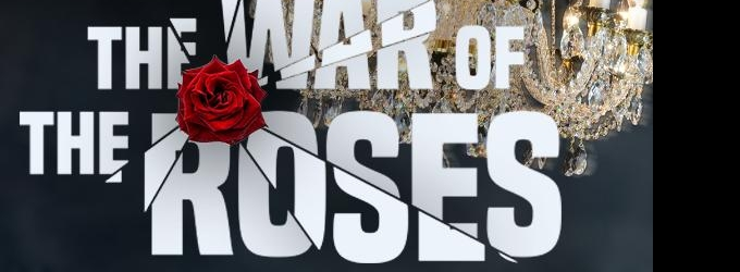 Starry Cast Tapped for North American Premiere of THE WAR OF THE ROSES
