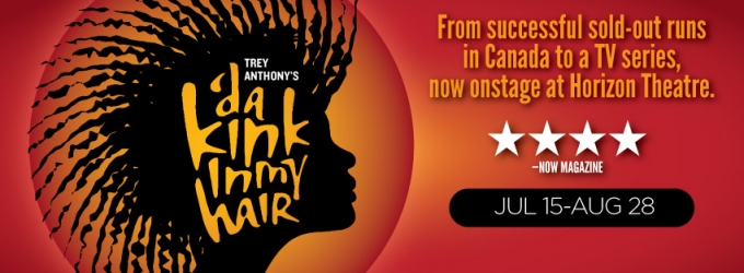 BWW Review: 'DA KINK IN MY HAIR