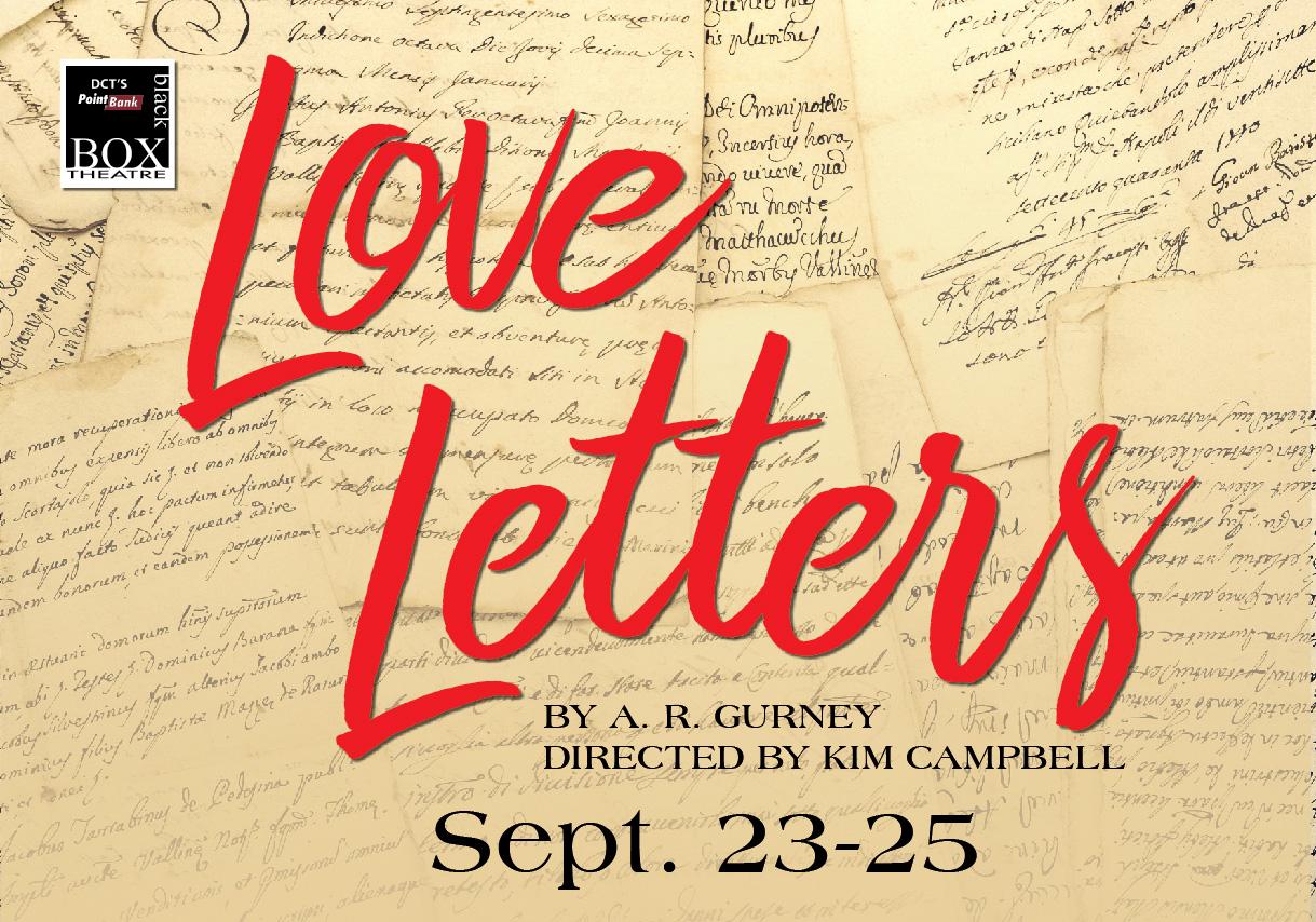 Denton Community Theatre Presents AR Gurneys LOVE LETTERS