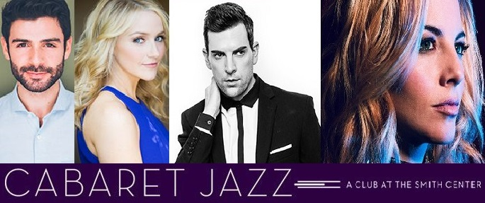 BWW Preview: Upcoming Shows at Cabaret Jazz at the Smith Center To Feature Broadway Powerhouses