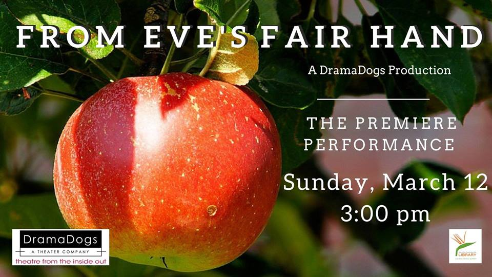 BWW Feature: DramaDogs Presents: FROM EVE'S FAIR HAND at The Faulkner Gallery