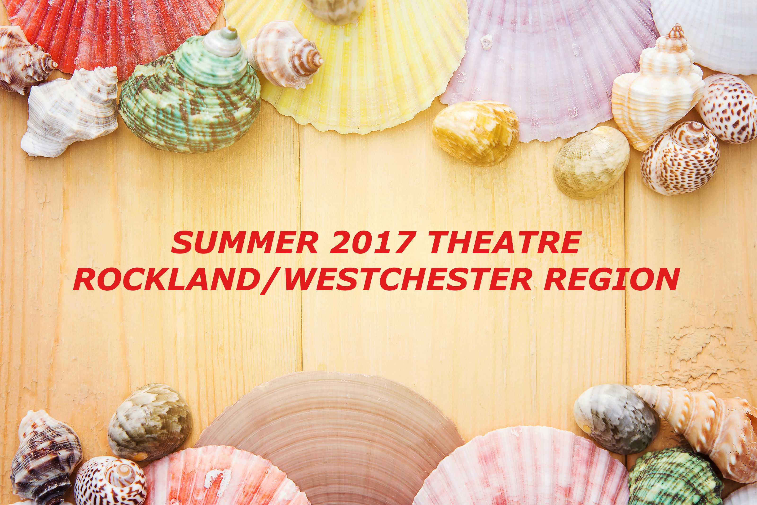 Upcoming Rockland/Westchester Theatre