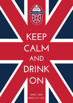 Keep Calm and Drink On at BALLADS & BREWS