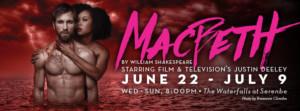 MACBETH, Starring Justin Deeley, Slashes Into Serenbe Playhouse