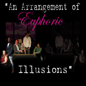 Hanging Cow Productions to Stage New Play AN ARRANGEMENT OF EUPHORIC ILLUSIONS