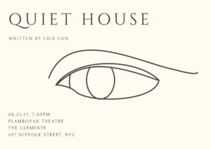Erik Ehn's QUIET HOUSE to Play Planet Connections This Summer