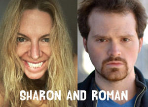 World Premiere of SHARON AND ROMAN Begins Next Month