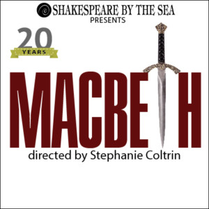 Shakespeare by the Sea Announces Thrilling 20th Anniversary Season