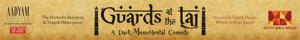 Aditya Birla Group's GUARDS AT THE TAJ Opens to Packed House