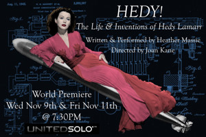 'HEDY! The Life & Inventions of Hedy Lamarr' Begins Tonight at United Solo