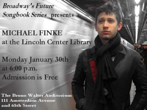 BROADWAY'S FUTURE SONGBOOK Series to Spotlight Songs of Michael Finke at NYPL