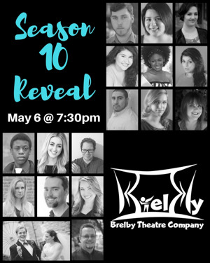 Brelby Theatre Company Hosts Season 10 Reveal Event Next Month