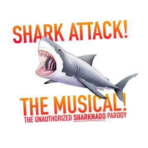 SHARK ATTACK! Unauthorized SHARKNADO Parody Musical Gets Concert Reading