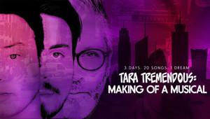 TARA TREMENDOUS 'Making Of' Docuseries to Lead Up to Show's Cast Album Release