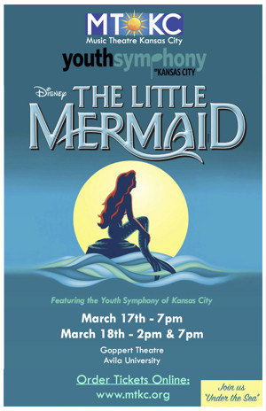 MTKC and the KC Youth Symphony present Disney's THE LITTLE MERMAID