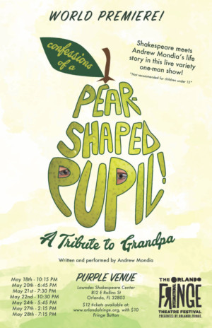 Andrew Mondia to Debut CONFESSIONS OF A PEAR-SHAPED PUPIL at Orlando Fringe