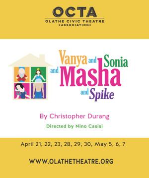 OCTA Opens Comedy-Drama, VANYA AND SONIA AND MASHA AND SPIKE