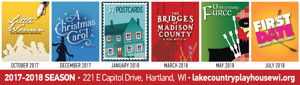 THE BRIDGES OF MADISON COUNTY, FIRST DATE and More Slated for Lake Country Playhouse's 2017-18 Season