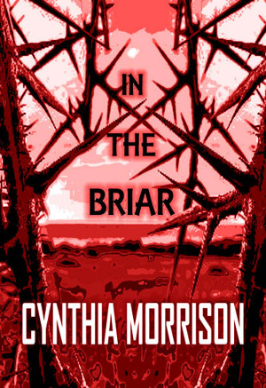 Horrified Press Launches IN THE BRIAR Chapbook