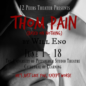 12 Peers Theater Presents THOM PAIN (BASED ON NOTHING) by Will Eno