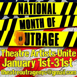 Theatre Artists from Across the U.S. Take Part in 'National Month of Outrage'