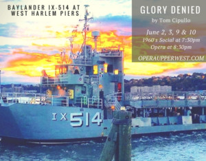 Opera Upper West to Stage Immersive GLORY DENIED on Aircraft Carrier for New York Opera Fest