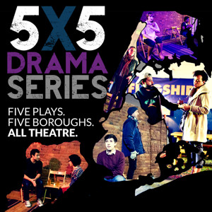 The Cast of the Theatre East 5X5 Drama Series Makes its Way Across NYC