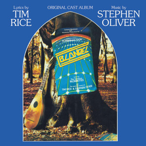 Tim Rice and Stephen Oliver's Musical BLONDEL to be Released on CD