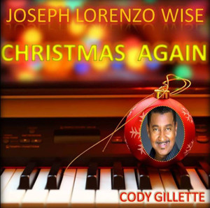 Singer/Songwriter Joseph Lorenzo Wise Releases 'Christmas Again' Single