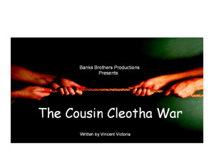 Banks Brothers Productions to Present Black Comedy THE COUSIN CLEOTHA WAR This October