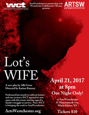 The Westchester Collaborative Theater Performs LOT'S WIFE at ArtsWestchester
