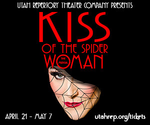 Utah Rep to Stage Utah Premiere of KISS OF THE SPIDER WOMAN