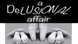Santa Monica Playhouse Presents the World Premiere of Albert James Kallis's A DELUSIONAL AFFAIR  2/25