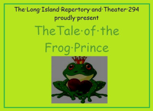 Theater 294 Presents Classic Tale of Frog Prince May 13-21