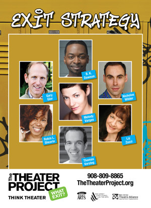 Teachers Come Free to April 7 Performance of the Theater Project's EXIT STRATEGY