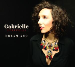 Gabrielle Stravelli to Celebrate New Album DREAM AGO at Pangea