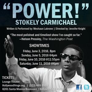 POWER! STOKELY CARMICHAEL Set for Hollywood Fringe Festival