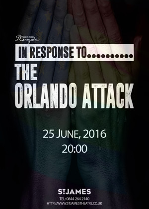 Theatre Renegade to Host IN RESPONSE TO...THE ORLANDO ATTACK Gala This Week