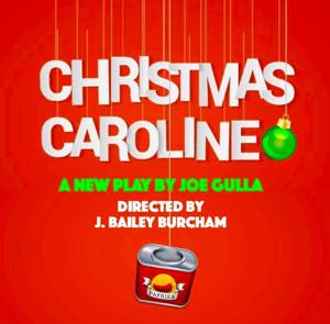 Hollywood's Theatre Row Unwraps Joe Gulla's CHRISTMAS CAROLINE