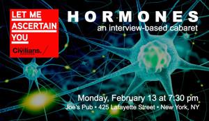 The Civilians' 'Let Me Ascertain You' Series to Continue at Joe's Pub with HORMONES