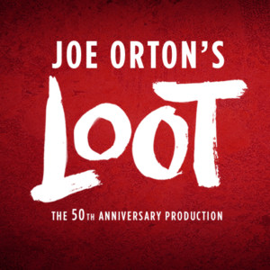 50th Anniversary Production of Joe Orton's LOOT to Open this Summer