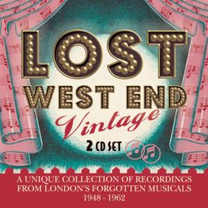New Double Album LOST WEST END VINTAGE 1948-1962 Celebrates London's Forgotten Musicals