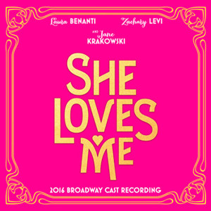 SHE LOVES ME Cast Recording Hits Stores Today