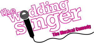 Aspire Performing Arts Company to Present THE WEDDING SINGER, 7/29-31