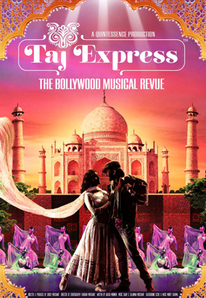 TAJ EXPRESS Bollywood Revue to Spread Color, Sparkle and Energy Across the US in 2017