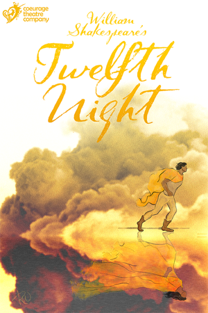 Coeurage Theatre Company's TWELFTH NIGHT Opens in July